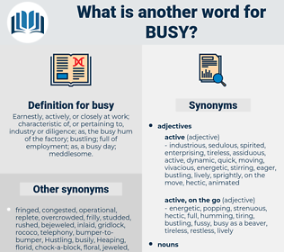 busy, synonym busy, another word for busy, words like busy, thesaurus busy