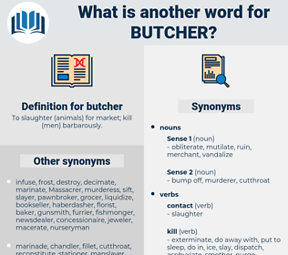 butcher, synonym butcher, another word for butcher, words like butcher, thesaurus butcher