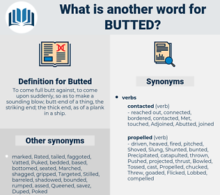 Butted, synonym Butted, another word for Butted, words like Butted, thesaurus Butted