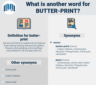 butter-print, synonym butter-print, another word for butter-print, words like butter-print, thesaurus butter-print