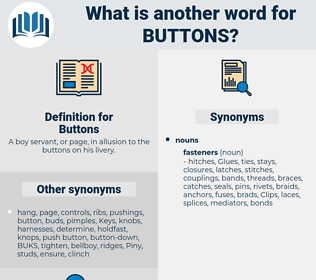 Buttons, synonym Buttons, another word for Buttons, words like Buttons, thesaurus Buttons