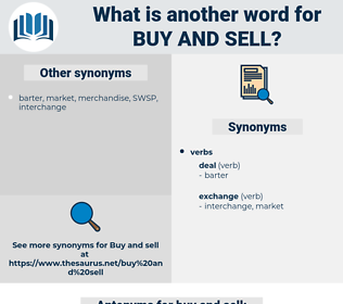 buy and sell, synonym buy and sell, another word for buy and sell, words like buy and sell, thesaurus buy and sell