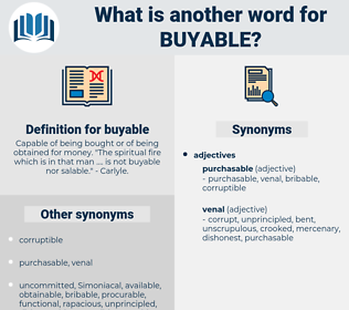 buyable, synonym buyable, another word for buyable, words like buyable, thesaurus buyable