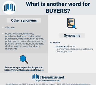 buyers, synonym buyers, another word for buyers, words like buyers, thesaurus buyers