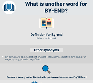 By-end, synonym By-end, another word for By-end, words like By-end, thesaurus By-end