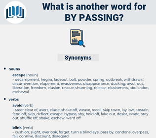 by-passing, synonym by-passing, another word for by-passing, words like by-passing, thesaurus by-passing