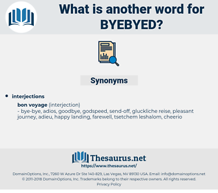 byebyed, synonym byebyed, another word for byebyed, words like byebyed, thesaurus byebyed