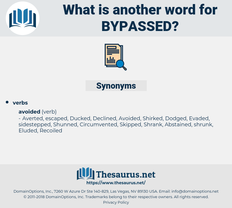 bypassed, synonym bypassed, another word for bypassed, words like bypassed, thesaurus bypassed