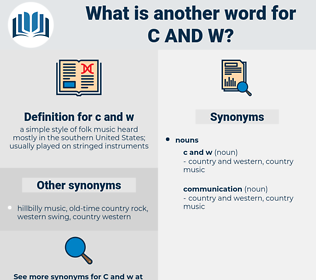 c and w, synonym c and w, another word for c and w, words like c and w, thesaurus c and w
