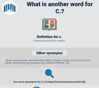 C, synonym C, another word for C, words like C, thesaurus C