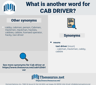 cab driver, synonym cab driver, another word for cab driver, words like cab driver, thesaurus cab driver