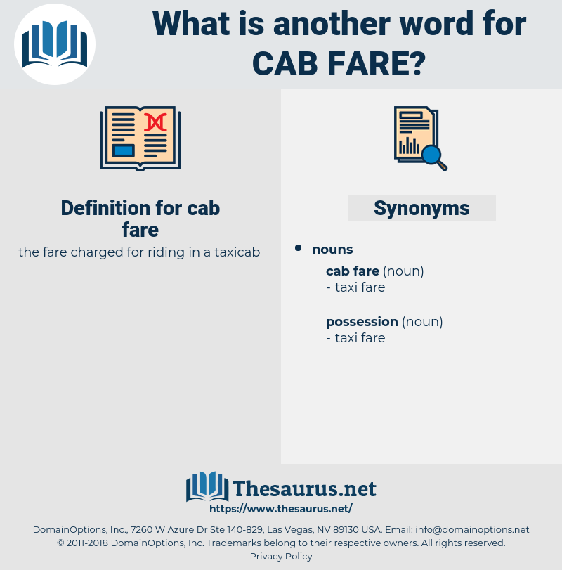 cab fare, synonym cab fare, another word for cab fare, words like cab fare, thesaurus cab fare