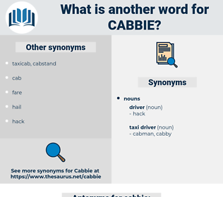 cabbie, synonym cabbie, another word for cabbie, words like cabbie, thesaurus cabbie