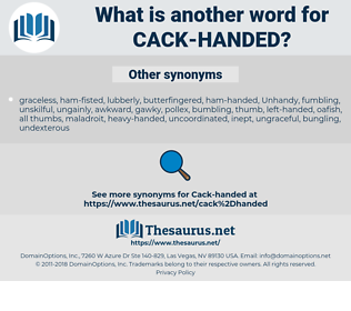 cack-handed, synonym cack-handed, another word for cack-handed, words like cack-handed, thesaurus cack-handed