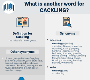 Cackling, synonym Cackling, another word for Cackling, words like Cackling, thesaurus Cackling