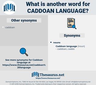 Caddoan Language, synonym Caddoan Language, another word for Caddoan Language, words like Caddoan Language, thesaurus Caddoan Language
