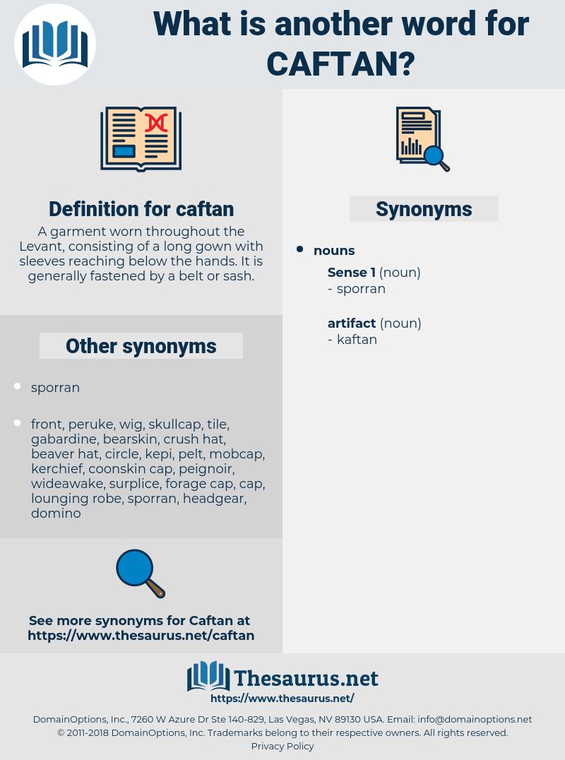 caftan, synonym caftan, another word for caftan, words like caftan, thesaurus caftan