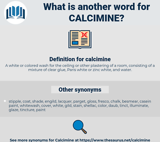 calcimine, synonym calcimine, another word for calcimine, words like calcimine, thesaurus calcimine