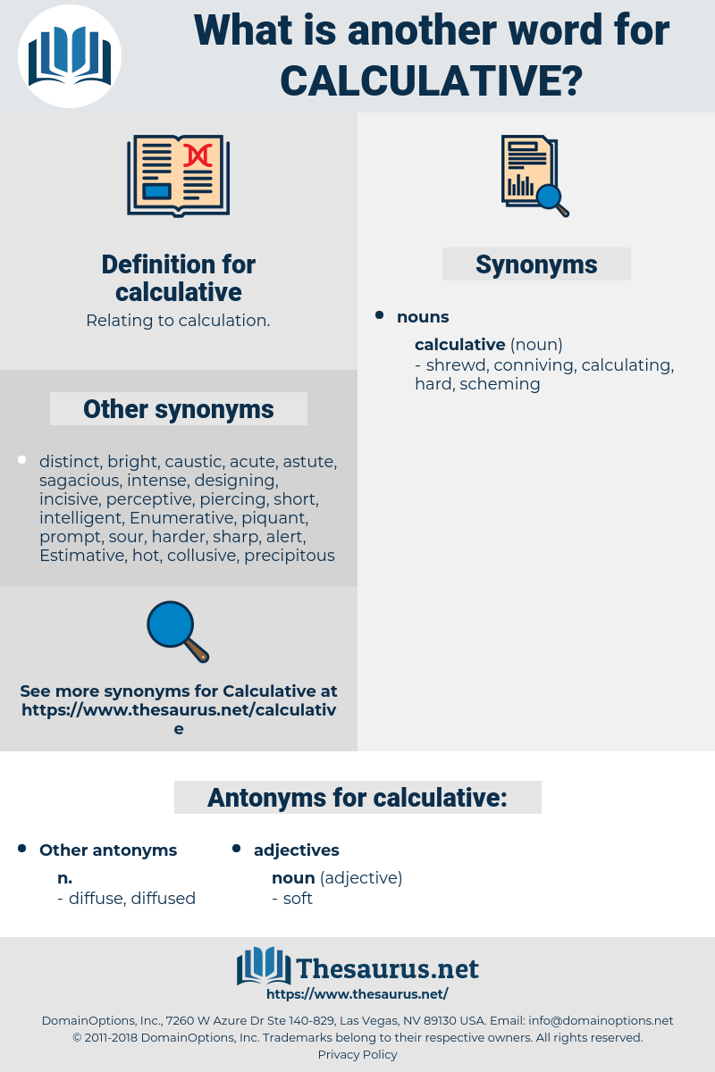 calculative, synonym calculative, another word for calculative, words like calculative, thesaurus calculative