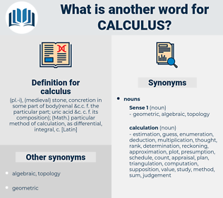 calculus, synonym calculus, another word for calculus, words like calculus, thesaurus calculus