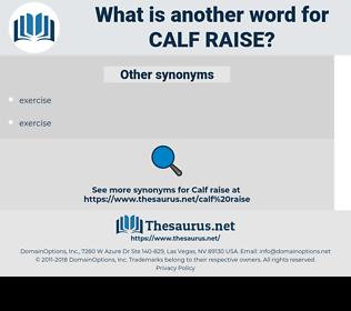 calf raise, synonym calf raise, another word for calf raise, words like calf raise, thesaurus calf raise