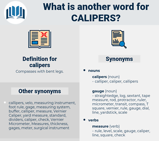 calipers, synonym calipers, another word for calipers, words like calipers, thesaurus calipers