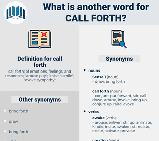 call forth, synonym call forth, another word for call forth, words like call forth, thesaurus call forth