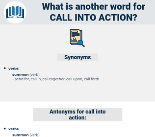 call into action, synonym call into action, another word for call into action, words like call into action, thesaurus call into action