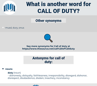 call of duty, synonym call of duty, another word for call of duty, words like call of duty, thesaurus call of duty