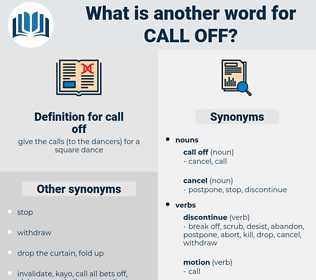 call off, synonym call off, another word for call off, words like call off, thesaurus call off