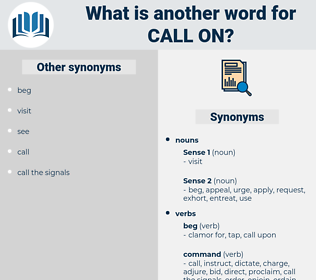 call on, synonym call on, another word for call on, words like call on, thesaurus call on