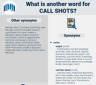call shots, synonym call shots, another word for call shots, words like call shots, thesaurus call shots