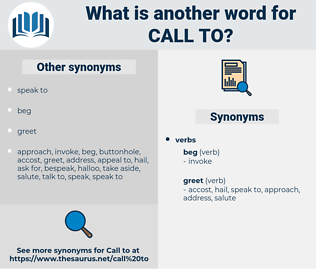 call to, synonym call to, another word for call to, words like call to, thesaurus call to