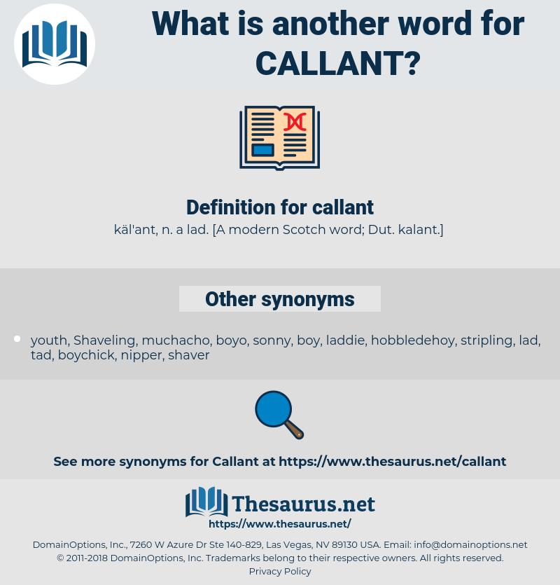 callant, synonym callant, another word for callant, words like callant, thesaurus callant