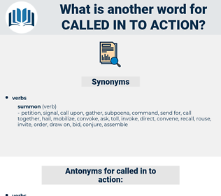 called in to action, synonym called in to action, another word for called in to action, words like called in to action, thesaurus called in to action