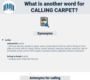 calling carpet, synonym calling carpet, another word for calling carpet, words like calling carpet, thesaurus calling carpet