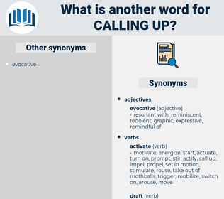 calling up, synonym calling up, another word for calling up, words like calling up, thesaurus calling up