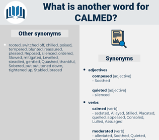 Calmed, synonym Calmed, another word for Calmed, words like Calmed, thesaurus Calmed