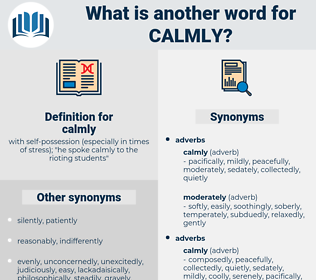 calmly, synonym calmly, another word for calmly, words like calmly, thesaurus calmly