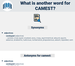 camest, synonym camest, another word for camest, words like camest, thesaurus camest