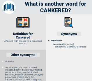 Cankered, synonym Cankered, another word for Cankered, words like Cankered, thesaurus Cankered
