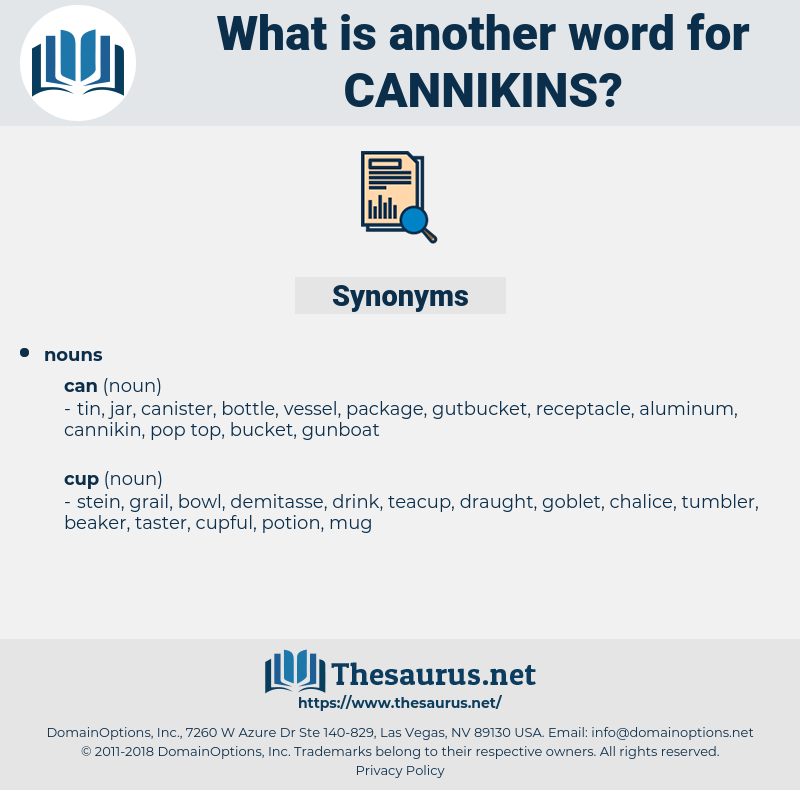 cannikins, synonym cannikins, another word for cannikins, words like cannikins, thesaurus cannikins