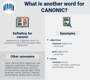 canonic, synonym canonic, another word for canonic, words like canonic, thesaurus canonic