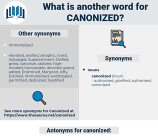 canonized, synonym canonized, another word for canonized, words like canonized, thesaurus canonized