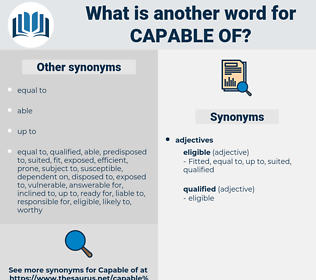 capable of, synonym capable of, another word for capable of, words like capable of, thesaurus capable of