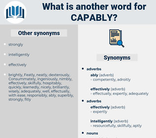 capably, synonym capably, another word for capably, words like capably, thesaurus capably