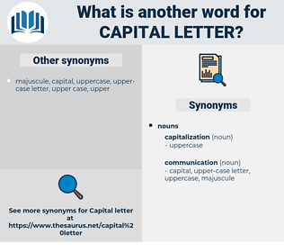 capital letter, synonym capital letter, another word for capital letter, words like capital letter, thesaurus capital letter