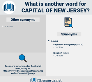 capital of new jersey, synonym capital of new jersey, another word for capital of new jersey, words like capital of new jersey, thesaurus capital of new jersey