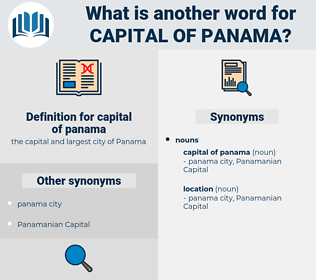 capital of panama, synonym capital of panama, another word for capital of panama, words like capital of panama, thesaurus capital of panama