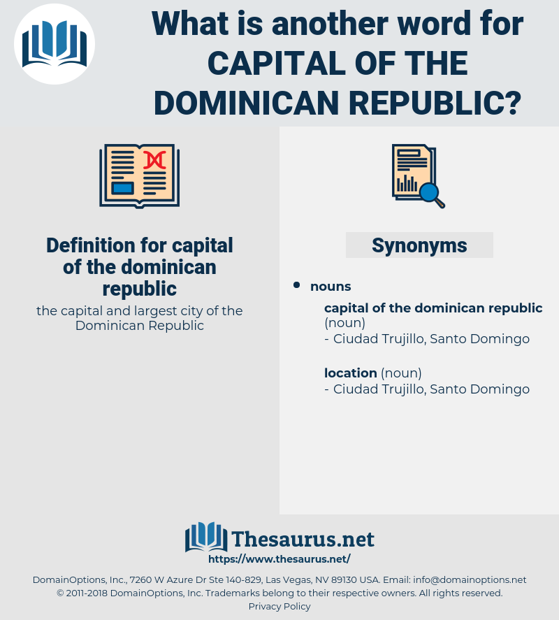 capital of the dominican republic, synonym capital of the dominican republic, another word for capital of the dominican republic, words like capital of the dominican republic, thesaurus capital of the dominican republic